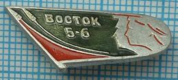 USSR / Badge / Soviet Union / RUSSIA / Space Manned Spacecraft Vostok - 5,6. 1963 - Espacio