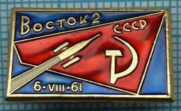 USSR / Badge / Soviet Union / RUSSIA / Space Manned Spacecraft Vostok - 2. 1961 - Espacio