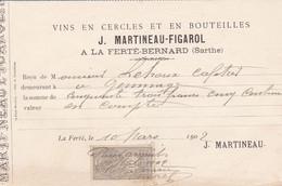 LA FERTE BERNARD J MARTINEAU FIGAROL VIN EN CERCLES ET BOUTEILLES EAU DE VIE A MR LEHOUX CAFETIER A GEMAGES ANNEE 1902 - Francia