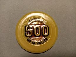 """9861"""" FICHES-CHIPS-CASINO DE LA VALLEE DA LIRE 500 """" - Casino"""