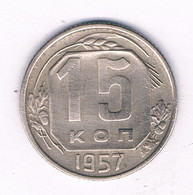 15 KOPEK  1957  CCCP  RUSLAND /8712/ - Russia
