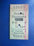 Y1938 Latvia Railway Train Edmondson Ticket / Eisenbahn Fahrkarte Bahnticket Dubulti - Zasulauks  RE - PRICED - Ferrovie