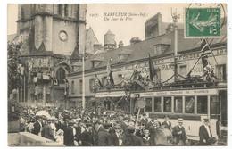 HARFLEUR UN JOUR DE FETE TRAMWAYS GROS PLAN - Harfleur