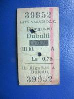 Y1939 Latvia Railway Train Edmondson Ticket / Eisenbahn Fahrkarte Bahnticket RĪGA (k.10)- DUBULTI  RE -PRICED - Ferrovie