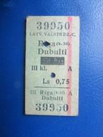 Y1939 Latvia Railway Train Edmondson Ticket / Eisenbahn Fahrkarte Bahnticket RĪGA(k.10) - DUBULTI  RE- PRICED - Ferrovie