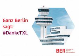 """AK Berlin 2020 Flughafen Tegel + Flughafen BER Berlin Brandenburg Ganz """"Berlin Sagt #Danke TXL"""" - Zonder Classificatie"""