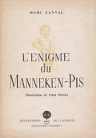 L'Enigme Du Manneken-Pis, 1953, 32 Pages. - Books, Magazines, Comics