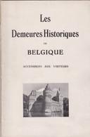 Les Demeures Historiques De Belgique, Livre De 67 Pages. - Books, Magazines, Comics
