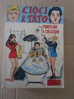 # CIOCI & TATO N 4 - 7 EDIZIONI GEIS LOTTO DI 2 NUMERI - Premières éditions
