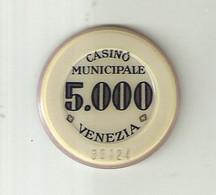 """9891"""" FICHES-CHIPS- CASINO' MUNICIPALE-VENEZIA-5.000 LIRE """" - Casino"""
