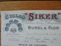 """FACTURE - 42 - DEPARTEMENT DE LA LOIRE - SAINT ETIENNE  1911 - CYCLES """" SIKER """" : BUREL & CLOP - Francia"""