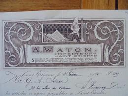 FACTURE - 42 - DEPARTEMENT DE LA LOIRE - SAINT ETIENNE  1920 - IMPRIMERIE : A. W ATON - Francia