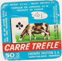 ETIQUETTE DE FROMAGE  8 X 8  CARRE TREFLE HUTIN 55 - Käse