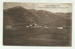 SALUTI DA FENESTRELLE - IL COLLE DI SESTRIERES - PANORAMA GENERALE  VIAGGIATA FP - Andere