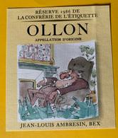 16569 - Ollon Jean-Loiis Ambresin Réserve 1986 La Confrérie De L'Etiquette - Autres