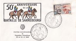 50 éme Anniversaire De La Bataille De Sarrebourg  - 22/08/1964 - Journées Commémoratives Et Expo Philatélique - Commemorative Postmarks