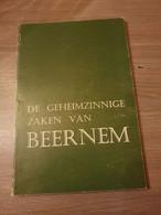 BEERNEM De Geheimzinnige Zaken Van Beernem. - De Haan