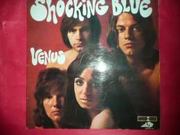LP33 N°6587 - SHOCKING BLUE - VENUS - LPSTEC 64 - DISQUE EPAIS MADE IN FRANCE - POP ROCK - Rock