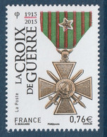 FRANCE 2015 Centenary Of The Croix De Guerre: Single Stamp UM/MNH - Francia