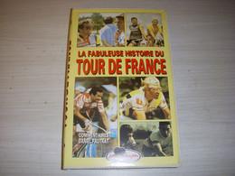 CYCLISME CASSETTE VHS La FABULEUSE HISTOIRE Du TOUR De FRANCE 90mn - Sports