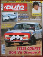 Revue Auto Passion N°129 (mai-juin 1999) Dossier Peugeot- 504 V6 Groupe 4 - Hommage Senna - Auto/Moto