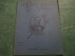 """LE CALLIGRAPHE """"PASTEUR"""" - Cahier D'Exercices 36 Pages - Altri"""