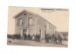 Cpa LOUDREFING Restaurant De La Gare  ( Lucien Eloy Proprietaire - Altri Comuni