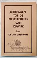 OPWIJK / Bijdragen Tot De Geschiedenis Van Opwijk / Jan Lindemans / 1988 - Otros