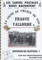 Ligne Frasne-Vallorbe - Histoires De Chantiers - Année 1912 - Unclassified