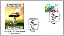 JORNADAS MICOLOGICAS DE GRAN CANARIA - HONGOS Y COMICS - Mushrooms And Comics. Las Palmas G.C., Canarias, 2015 - Paddestoelen