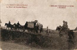 Stockel / Stokkel : L'accident D'aviation / La Mort De Nicolas Kinet ... L'ambulance... - St-Pieters-Woluwe - Woluwe-St-Pierre