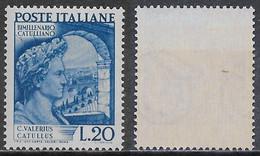 Italia Italy 1949 Catullo Sa N.614 Nuovo Integro MNH ** - 1946-60: Nieuw/plakker