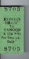 Ancien Ticket  Express THAZI TO YANGON - BIRMANIE 1993? - World