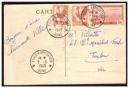 C P Foire Exposition De BONE  Du 2.6.1949. - Algeria (1962-...)