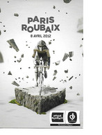 PARIS ROUBAIX Cpm 8 Avril 2012 - Cyclisme