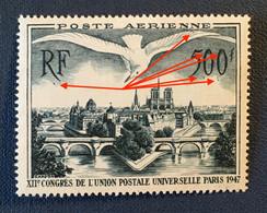 FRANCE PA 1947 - Congrès UPU - PARIS 500 F MNH - Y&T 20 - 'pétouilles'- Cf Scan - 1927-1959 Ungebraucht
