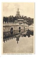CHINE.. N 77  Marble Bridge And Pagoda, Summer Palace, PEKING - China