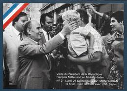 MONTAUBAN - Visite De François Mitterrand 1982-  Format Cpm - Montauban