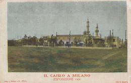 Lombardia - Milano - Il Cairo A Milano - Esposizione 1906 - - Milano (Mailand)