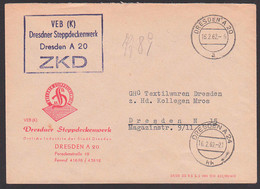 Briefgesichter DRESDEN ZKD-Brief, 16.2.62 VEB (K) Dresdner Steppdeckenwerk, Ortsbrief, Öertliche Industie Der Stadt Ddn - Lettere