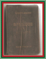 Guide Joanne - Belgique Et Hollande. Collection - Hachette Et Cie - 1911  - 505 Pages - Cartes De Villes De Belgique - Maps/Atlas