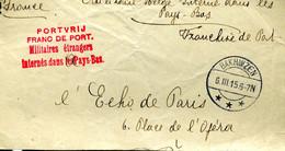 PREMIERE GUERRE MONDIALE Prisonnier Belge Interné Dans Les Pays-Bas Cachet Rouge BAKHUIZEN 1915 Vers Paris GRAND FRAGMEN - Prigionieri