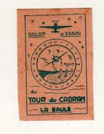1 VIGNETTE 1947 TOUR DU CADRAN LA BAULE GALOP D'ESSAI - Luchtvaart