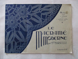 METHODE LE MACRAME MODERNE ADe VERS 1925 - Otros