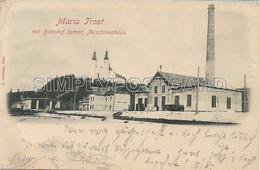 OLD  POSTCARD - AUSTRIA - MARIA TROST MIT BAHNHOF SAMMT MASCHINENHAUS - VIAGGIATA 1898 - P62 - Graz