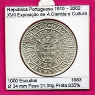 Portugal 1000 Escudos 1983 Argent - XVII Exposição De Arte Ciência E Cultura - Portugal