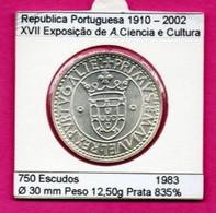 Portugal 750 Escudos 1983 Argent - XVII Exposição De Arte Ciência E Cultura - Portugal