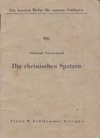 Heft Die Rheinischen Spatzen - Nikolaus Schwarzkopf - 32 Seiten - Feldpost Köln-Zollstock 1943  (52454) - Ohne Zuordnung