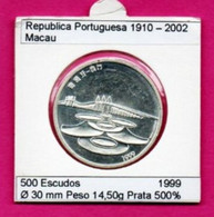 Portugal 500 Escudos 1999 Argent - Macau - Portugal