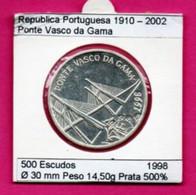 Portugal 500 Escudos 1998 Argent - Ponte Vasco Da Gama - Portugal